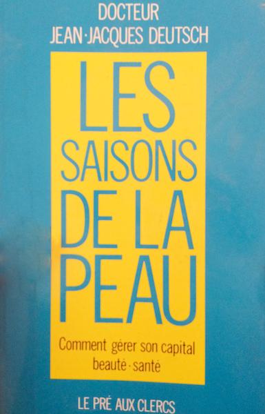 Les saisons de la peau, Dr Jean-Jacques Deutsch